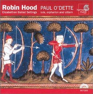 Robin Hood: Elizabethan Ballad Settings by Harmonia Mundi