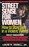 img - for Street sense for women: how to stay safe in a violent world book / textbook / text book