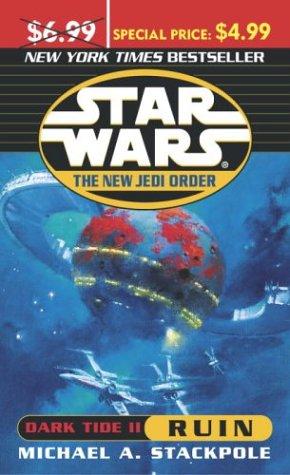 Star Wars: The New Jedi Order: Dark Tide II: Ruin (Dark Tide Ii)