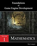 Foundations of Game Engine Development, Volume 1: Mathematics