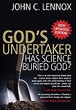 God's Undertaker: Has Science Buried God?