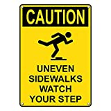 Weatherproof Plastic Vertical OSHA CAUTION Uneven Sidewalks Watch Your Step Sign with English Text and Symbol