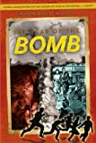 The Year of the Bomb, Ronald Kidd, 1416996257