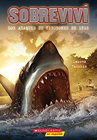 Sobreviví los ataques de tiburones de 1916 (I Survived the Shark ...