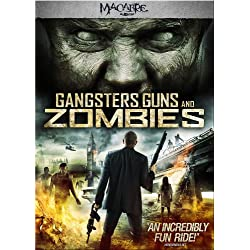 Gangsters Guns & Zombies