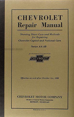 1927 Car - 1927-1928 Chevrolet Car and Truck Repair Shop Manual Reprint Capitol National