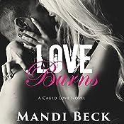 Love Burns: Caged Love, Book 2 | Mandi Beck