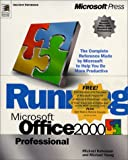 Running Office 2000 Professional Edition Special Product Build, Halvorson, Michael and Young, Michael J., 0735608180