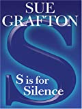 S Is for Silence, Sue Grafton, 0786282029