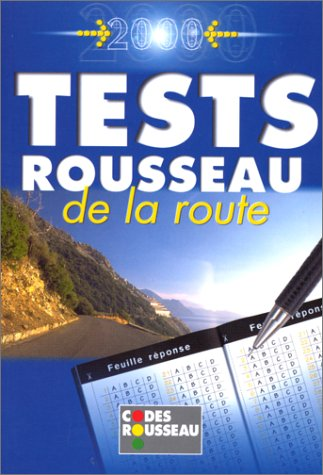 Le code Rousseau : tests 2000