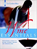 Wine Essentials, Le Cordon Bleu Chefs Staff, 0471393479