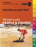 How Did You Paint That?: 100 Ways to Paint People & Figures