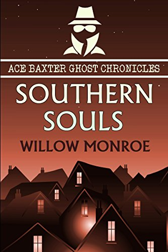 Southern Souls (Ace Baxter Ghost Chronicles Book (Belles Photos De Halloween)