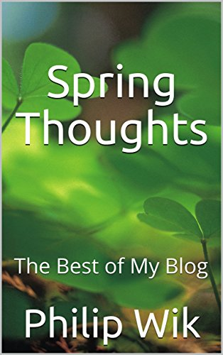 Spring Thoughts: The Best of My Blog