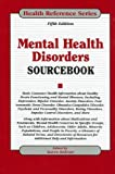 Mental Health Disorders Sourcebook, , 0780812751