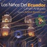 Los Ni??os Del Ecuador: Catan Al Mundo by Anibal Benalcazar