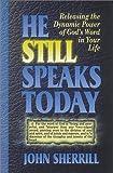 He Still Speaks Today, John Sherrill, 0927545489