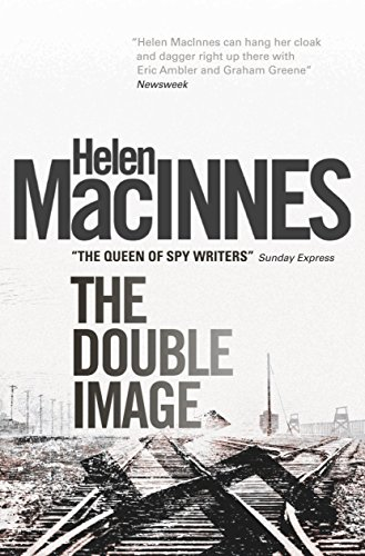 The Double Image by Helen MacInnes