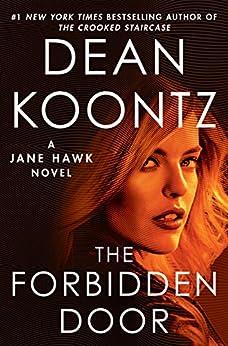 The Forbidden Door: A Jane Hawk Novel by [Koontz, Dean]