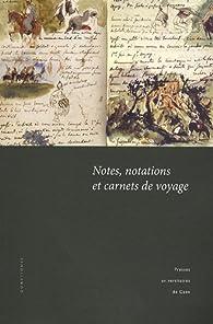 Notes, notations et carnets de voyage par Marie-Paule Berranger