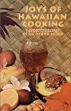 Joys of Hawaiian Cooking, Martin Beeman and Judith Beeman, 0912180412