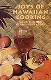 Joys of Hawaiian Cooking, Martin Beeman and Judith Beeman, 0912180412