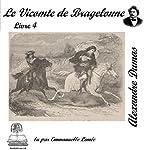 Le vicomte de Bragelonne 4 (Les trois mousquetaires 3.4) | Alexandre Dumas
