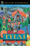 Teach Yourself Thai Complete Course for Beginners (Teach Yourself Books)