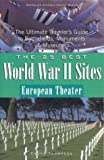 The 25 Best World War II Sites, Chuck Thompson, 0972915079