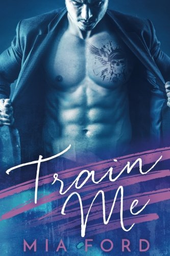 Virgin Trains (Train Me: A Billionaire & Virgin Romance)