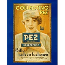 Collecting Pez by David Welch (1994-12-24)
