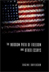 The Narrow Path of Freedom and Other Essays (Eric Voegelin Institute Series in Political Philosophy)
