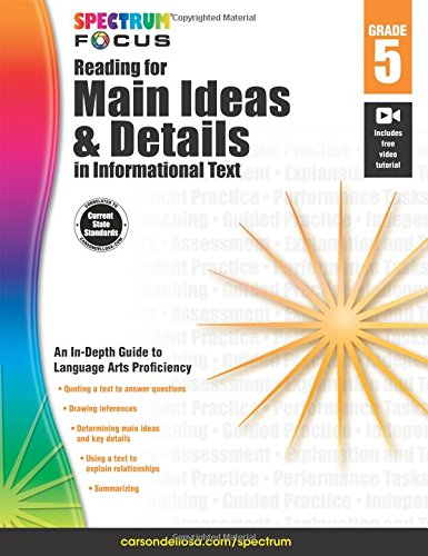 Spectrum Reading for Main Ideas and Details in Informational Text, Grade 5 (Spectrum Focus) - Main Idea Comprehension Book
