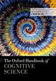 img - for The Oxford Handbook of Cognitive Science (Oxford Handbooks) book / textbook / text book