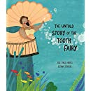 The Untold Story of the Tooth Fairy (Somos8)