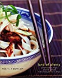 Land of Plenty: A Treasury of Authentic Sichuan Cooking by Fuchsia Dunlop front cover