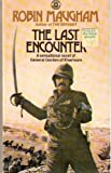Front cover for the book The Last Encounter by Robin Maugham