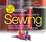img - for New Complete Guide to Sewing: Step-by-Step Techniques for Making Clothes and Home Accessories book / textbook / text book