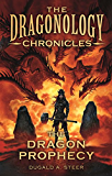 The Dragon's Prophecy (Dragonology Chronicles, The)