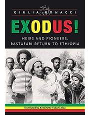 Exodus!: Heirs and Pioneers, Rastafari Return to Ethiopia