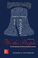 We The People: An Introduction to American Government, 11th Edition