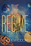 The Regime, Andrew Iddon, 1475929870