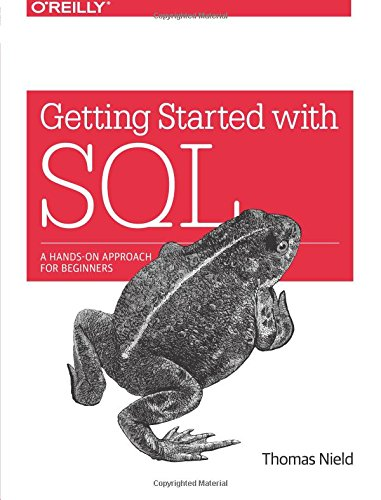 Getting Started with SQL: A Hands-On Approach for Beginners