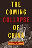 img - for The Coming Collapse of China book / textbook / text book