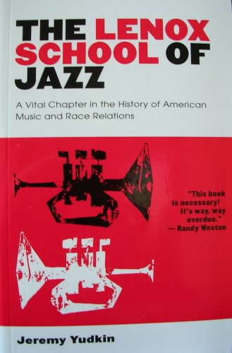 Lenox Window - The Lenox School of Jazz: A Vital Chapter in the History of American Music and Race Relations
