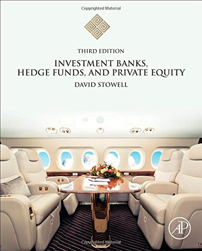 Investment Banks  Hedge Funds  And Private Equity  Third Edition