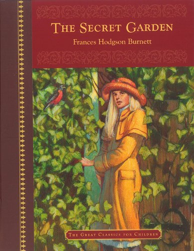 The Secret Garden (The Great Classics For Children)