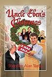 Uncle Eben's Christmas, Stephen Alan Slater, 1935265385