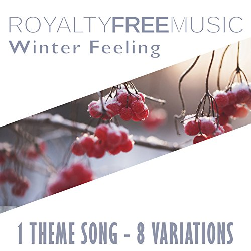 Royalty Free Music: Winter Feeling (1 Theme Song - 8 Variations)]()