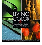 [(Living Color: Master Lin Yun's Guide to Feng Shui and the Art of Color)] [Author: Sarah Rossbach] published on (October, 1994)
